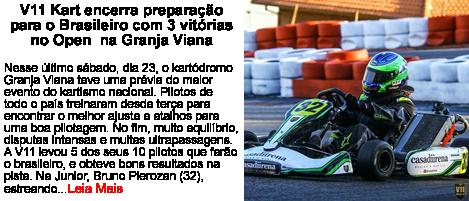 V11Kart Encerra preparacao para o brasileiro com tres vitorias no Open