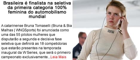 Brasileira e finalista na primeira categoria feminina do automobilismo mundial.fw
